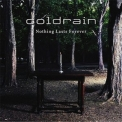 Coldrain - Nothing Lasts Forever (ep) '2010