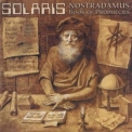Solaris - Nostradamus-book Of Prophecies '1999