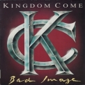 Kingdom Come - Bad Image (DE) '1993
