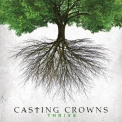 Casting Crowns - Thrive '2014