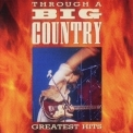 Big Country - Through A Big Country '1996