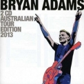 Bryan Adams - Australian Tour Edition 2013 '2013