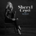 Sheryl Crow - Be Myself (2017) '2017