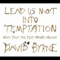 David Byrne - Lead Us Not Into Temptation [Young Adam Ost] '2003