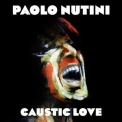 Paolo Nutini - Caustic Love '2014