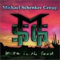 Michael Schenker Group, The - Written In The Sand '1996