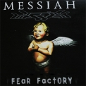 Fear Factory - Messiah '1999