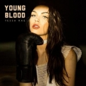 Tessa Rae - Young Blood '2017
