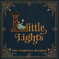 Company Stores, The - Little Lights '2017