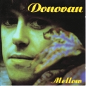 Donovan - Mellow  CD1 '1997
