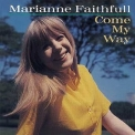 Marianne Faithfull - Come My Way '1965