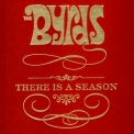 Byrds, The - There Is A Season (4CD) '2006