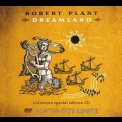 Robert Plant - Dreamland Collectors Special Edition (CD1) '2002