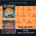 Dr. Hook - Rising / Players In The Dark '2013