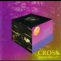 Cross - Dream Reality '1997