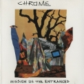 Chrome - Mission Of The Entranced & Live In Italy '1990