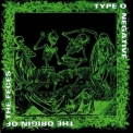 Type O Negative - The Origin Of The Feces '1992