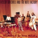 Roscoe Mitchell & The Note Factory - This Dance is for Steve McCall '1993