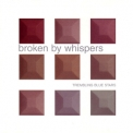 Trembling Blue Stars - Broken By Whispers '2000