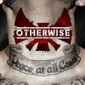 Otherwise - Peace At All Costs '2014