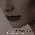 Clare Teal - That's The Way It Is '2001