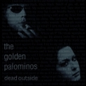 Golden Palominos, The - Dead Outside '1997