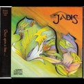 Jadis - Once Upon A Time... '1993