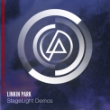 Linkin Park - Stagelight Demos (demo) '2012
