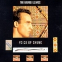 Lounge Lizards, The - Voice Of Chunk '1988