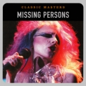 Missing Persons - Classic Masters '1982