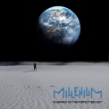 Millenium - In Search Of The Perfect Melody '2014