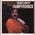 Engelbert Humperdinck - An Evening With Engelbert Humperdinck '1998