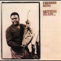 Freddie King - Getting Ready... (Remastered Bonus) '1971