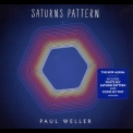 Paul Weller - Saturns Pattern '2015