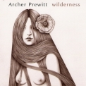 Archer Prewitt - Wilderness '2004