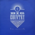 Big Country - The Crossing (1996 Remastered) '1983