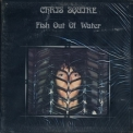 Chris Squire - Fish Out Of Water (SD 18159) '1972