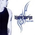 Bjorn Berge - Bag Of Nails '2000