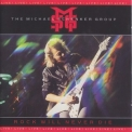 Michael Schenker Group, The - Rock Will Never Die '1984