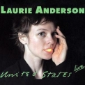 Laurie Anderson - United States Live '1984