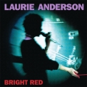 Laurie Anderson - Bright Red '1994