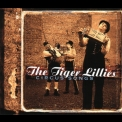 Tiger Lillies, The - Circus Songs '2000