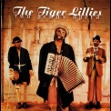 Tiger Lillies, The - Two Penny Opera '2002