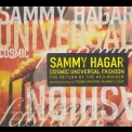 Sammy Hagar - Cosmic Universal Fashion '2008