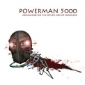 Powerman 5000 - Somewhere On The Other Side Of Nowhere '2009