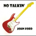 John Ford - No Talkin' '2014