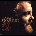 Marc Broussard - Save Our Soul '2007