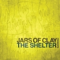 Jars Of Clay - The Shelter '2010