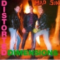 Mad Sin - Distorted Dimensions '1990