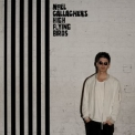 Noel Gallagher's High Flying Birds - Chasing Yesterday '2015